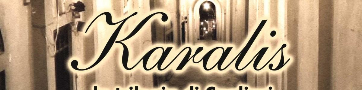 Karalis la trilogia di Cagliari – Giorgio Binnella