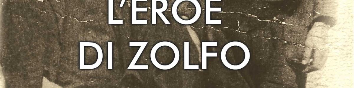 L'eroe di zolfo – Vittorio Cravotta