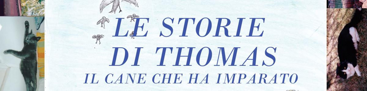 Le storie di Thomas – il cane che ha imparato a scrivere – Giulia Serra